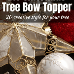 DIY Christmas Tree Bow Topper Ideas