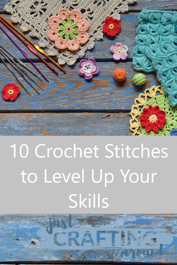 10 Crochet stiches to level up 3