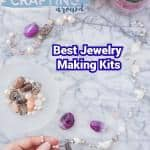 Best Jewelry Making Kits