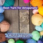 5 Best Yarn for Amigurumi in 2021