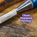 4 Best Chisel Sharpeners Reviews of 2021