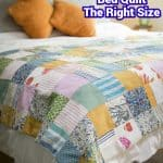 How to Make a Bed Quilt The Right Size